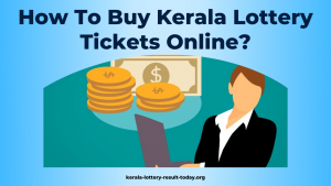 How To Buy Kerala Lottery Tickets Online