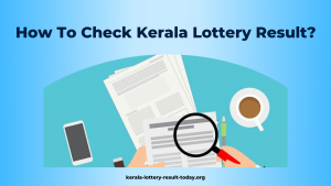 How To Check Kerala Lottery Result