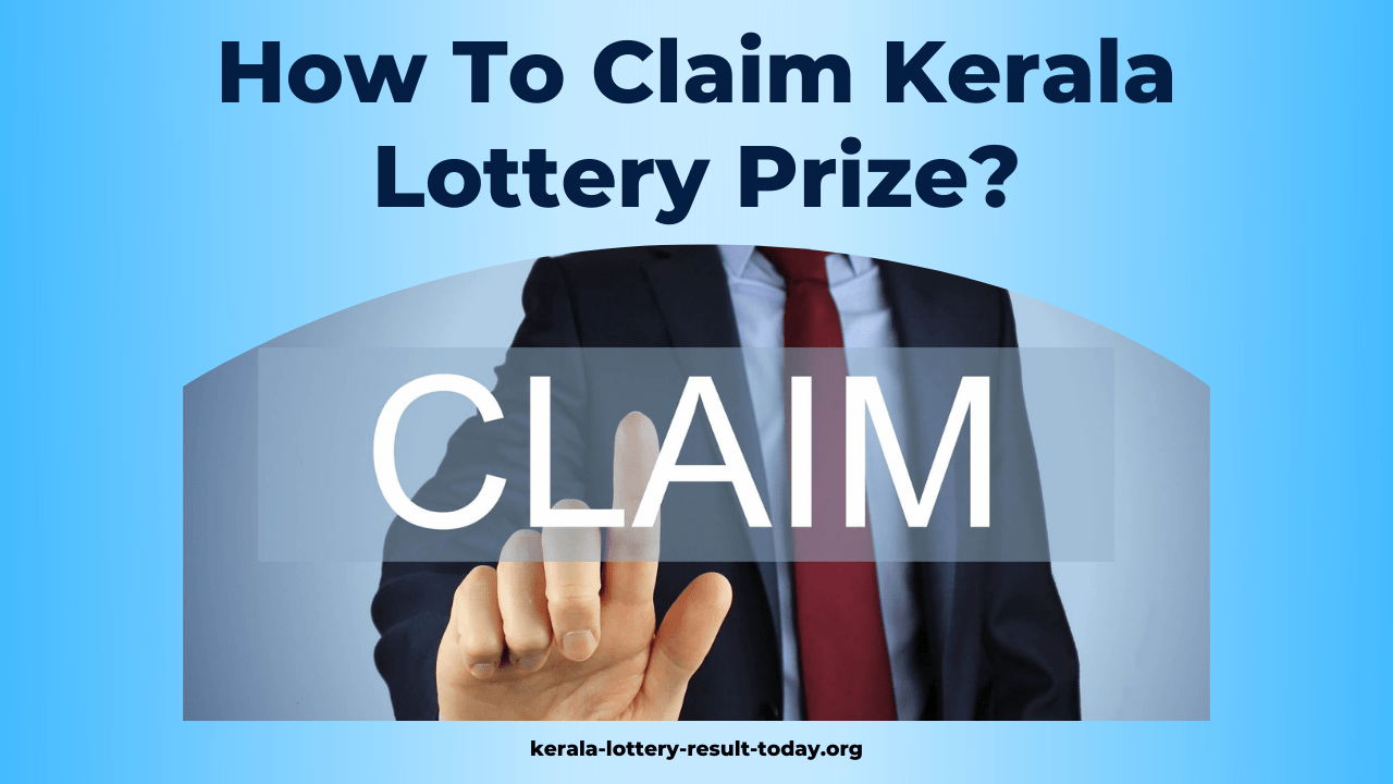 How To Claim Kerala Lottery Prize