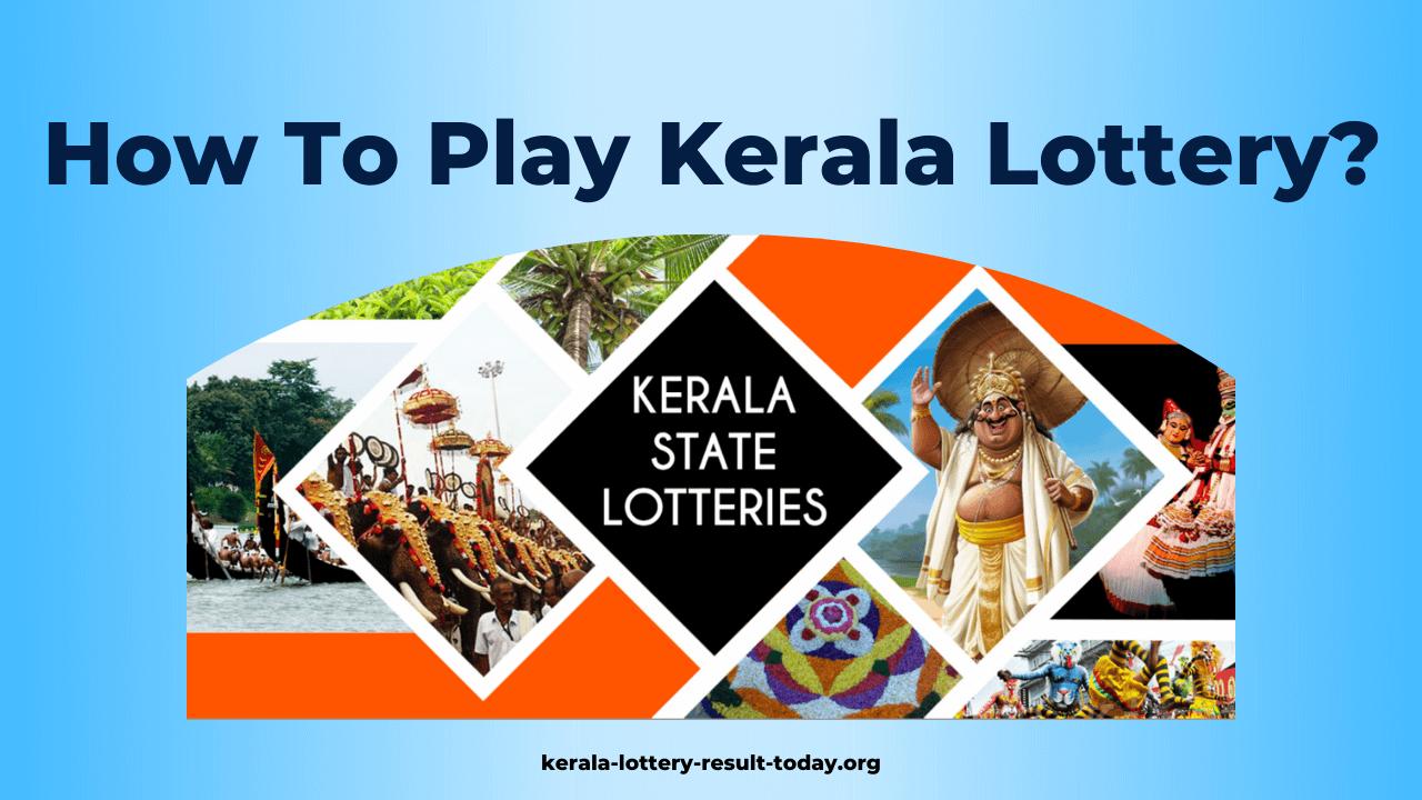 How To Play Kerala Lottery