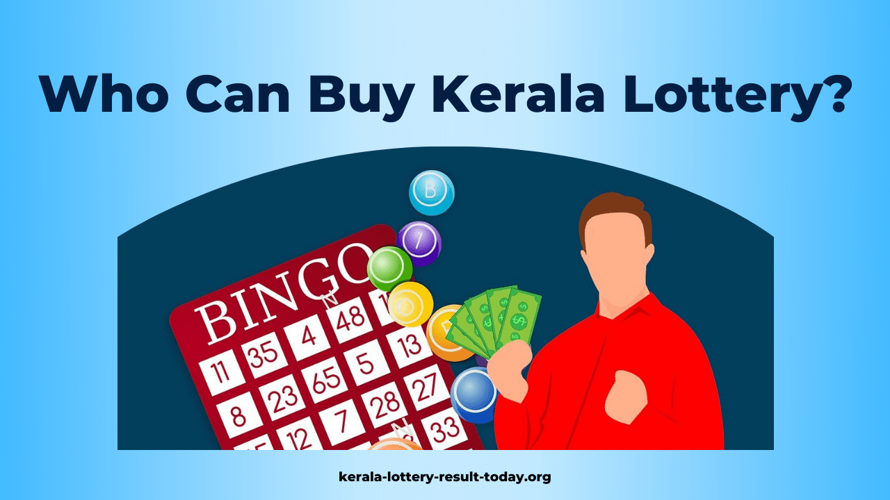 Who Can Buy Kerala Lottery