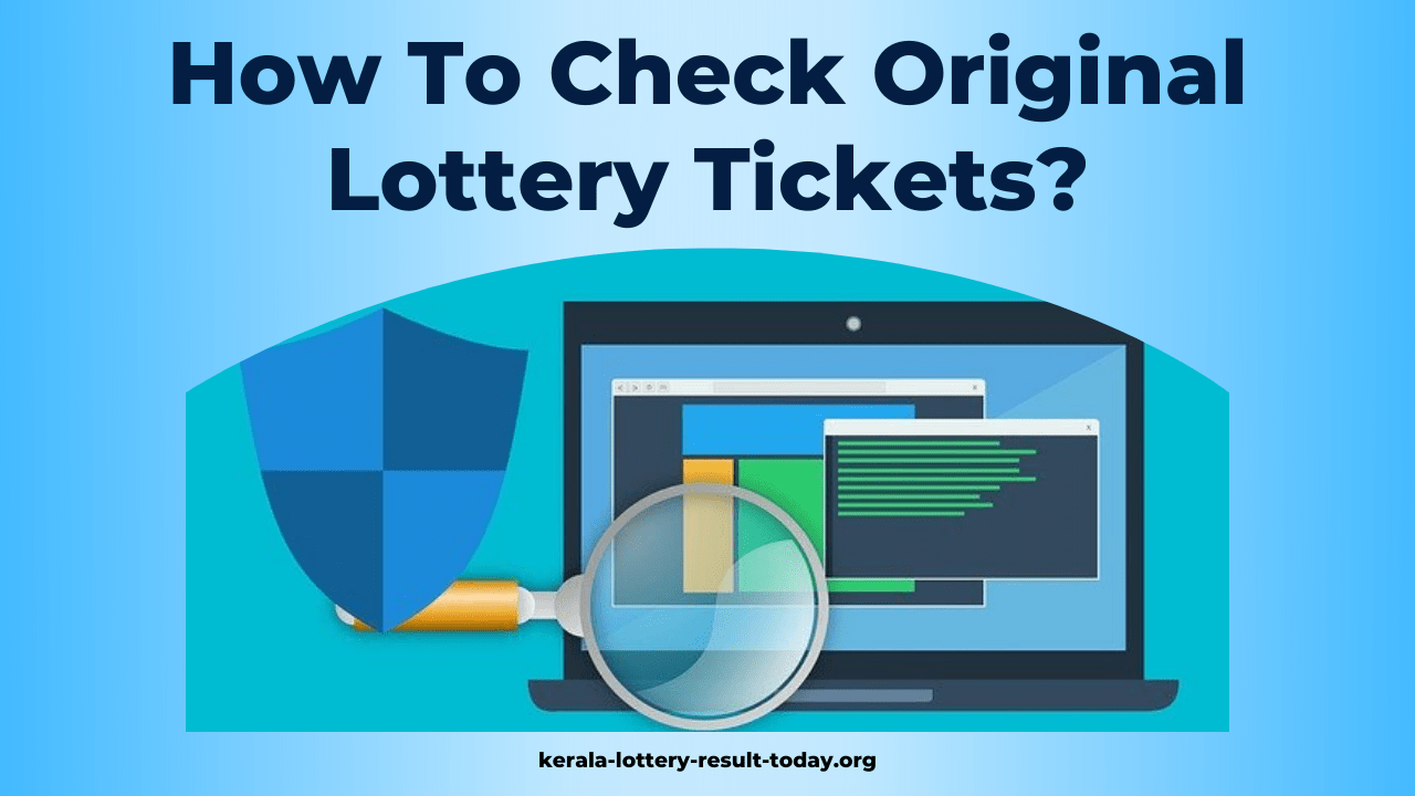 How To Check Original Lottery Tickets